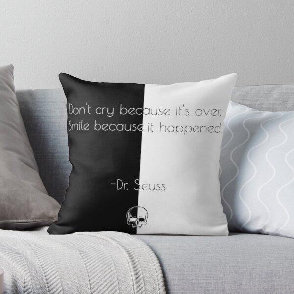 Unus Annus - Unus Annus Hourglass | Dr.seuss QUOTE | unus annus QUOTE | Don't cry because it's over, smile because it happened  Throw Pillow RB0906 product Offical Unus Annus Merch
