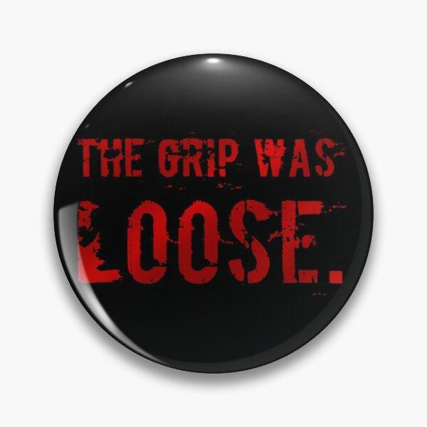The Grip Was Loose Unus Annus Halloween Pin RB0906 product Offical Unus Annus Merch